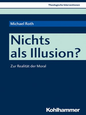 cover image of Nichts als Illusion?