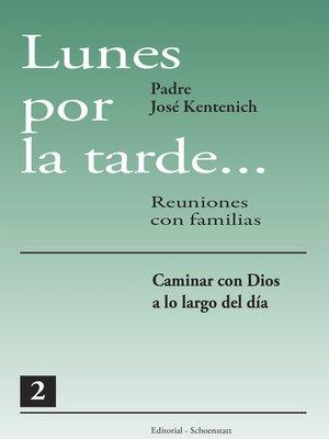 cover image of Lunes por la tarde... Tomo 2