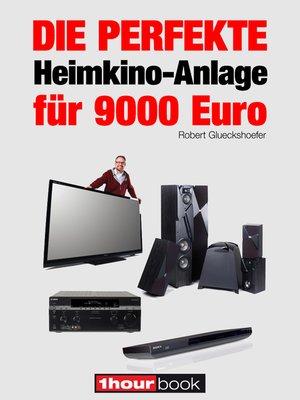 cover image of Die perfekte Heimkino-Anlage für 9000 Euro