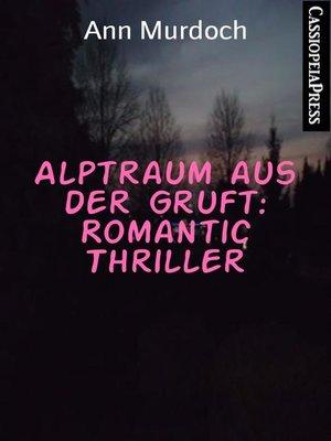 cover image of Alptraum aus der Gruft