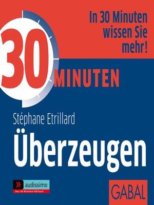 cover image of 30 Minuten Überzeugen