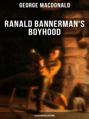 cover image of Ranald Bannerman's Boyhood (Illustrated Edition)