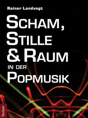 cover image of Scham, Stille und Raum in der Popmusik