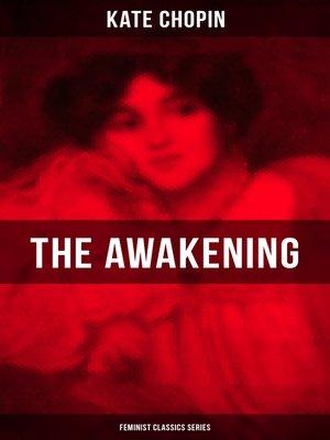 cover image of THE AWAKENING (Feminist Classics Series)