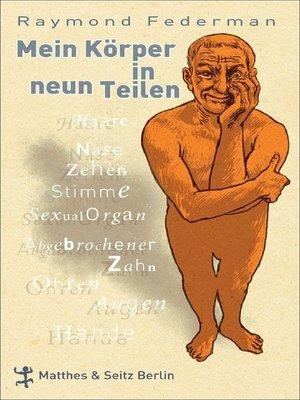 cover image of Mein Körper in neun Teilen