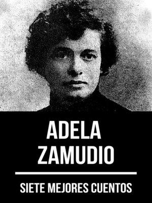 cover image of 7 mejores cuentos de Adela Zamudio