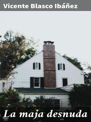cover image of La maja desnuda
