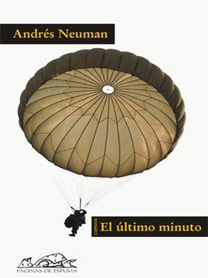 cover image of El último minuto