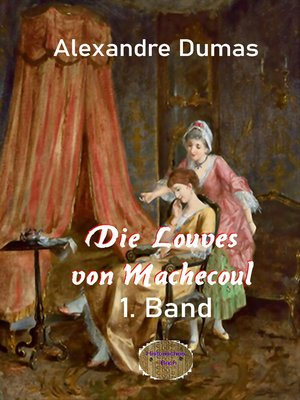 cover image of Die Louves von Machecoul 1. Band