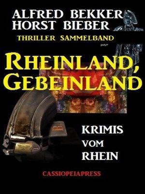 cover image of Rheinland, Gebeinland