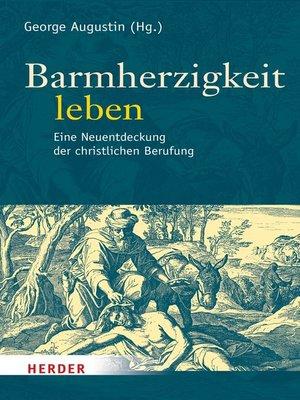 cover image of Barmherzigkeit leben