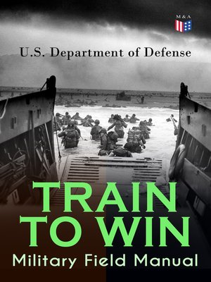 cover image of TRAIN TO WIN--Military Field Manual