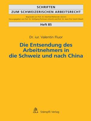 cover image of Die Entsendung des Arbeitnehmers in die Schweiz und nach China