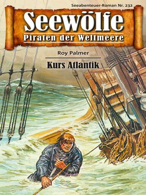 cover image of Seewölfe--Piraten der Weltmeere 232