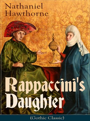 cover image of Rappaccini's Daughter (Gothic Classic)