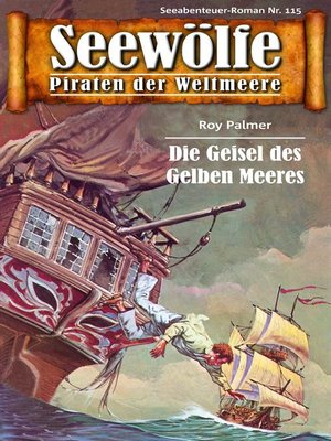 cover image of Seewölfe--Piraten der Weltmeere 115