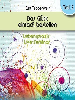 cover image of Lebenspraxis-Live-Seminar