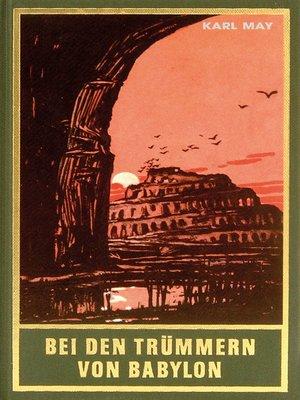 cover image of Bei den Trümmern von Babylon