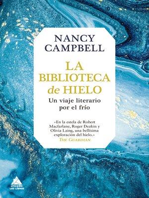 cover image of La biblioteca de hielo