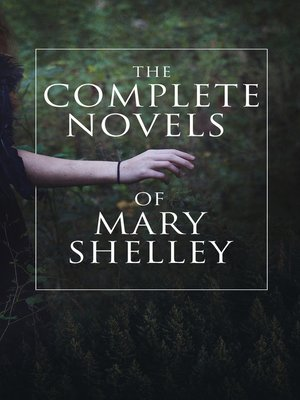 cover image of The Complete Novels of Mary Shelley