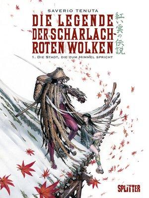 cover image of Die Legende der scharlachroten Wolken. Band 1