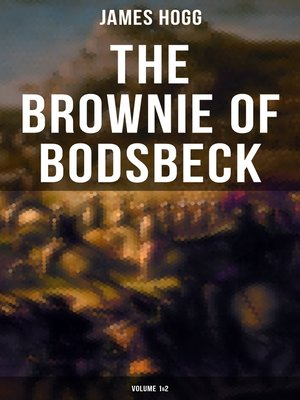cover image of The Brownie of Bodsbeck (Volume 1&2)