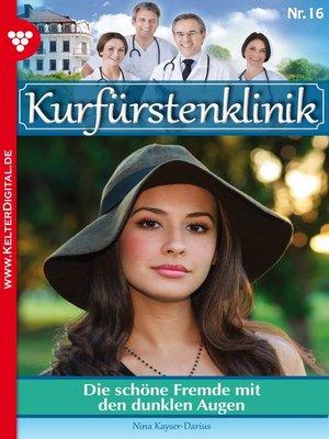 cover image of Kurfürstenklinik 16 – Arztroman