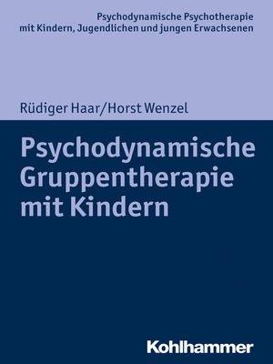 cover image of Psychodynamische Gruppentherapie mit Kindern