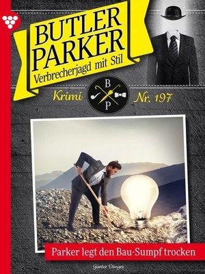 cover image of Butler Parker 197 – Kriminalroman