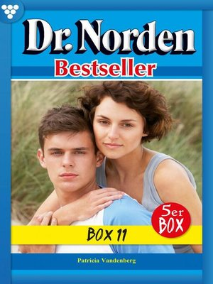 cover image of Dr. Norden Bestseller Box 11 – Arztroman