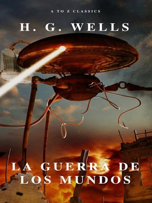 cover image of La guerra de los mundos ( AtoZ Classics )
