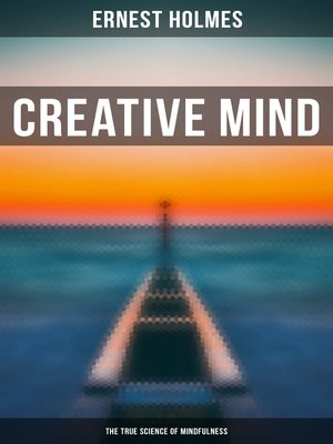 cover image of Creative Mind--The True Science of Mindfulness