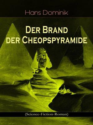cover image of Der Brand der Cheopspyramide (Science-Fiction-Roman)
