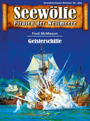 cover image of Seewölfe--Piraten der Weltmeere 459