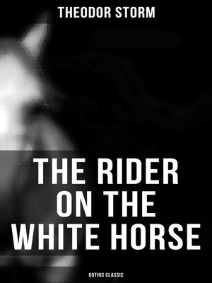 cover image of The Rider on the White Horse