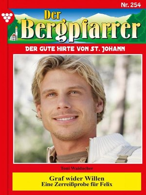 cover image of Der Bergpfarrer 254 – Heimatroman
