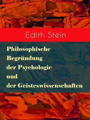 cover image of Philosophische Begründung der Psychologie und der Geisteswissenschaften