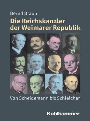 cover image of Die Reichskanzler der Weimarer Republik