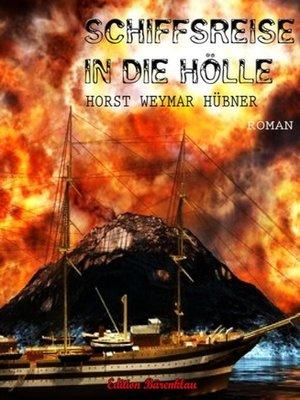 cover image of Schiffsreise in die Hölle
