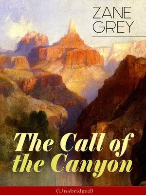 cover image of The Call of the Canyon (Unabridged)