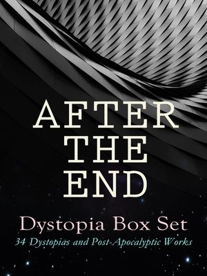 cover image of AFTER THE END – Dystopia Box Set
