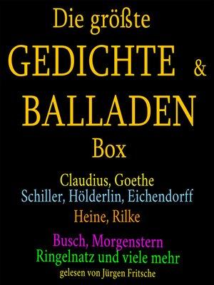 cover image of Die größte Gedichte und Balladen Box