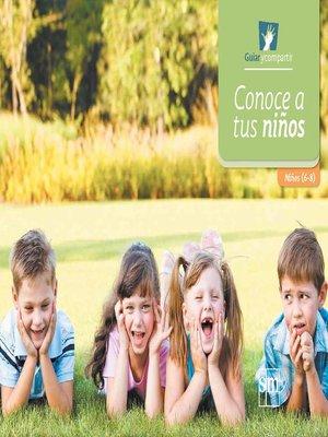 cover image of Conoce a tus niños