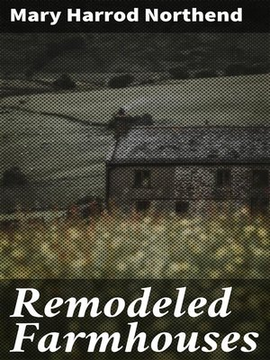 cover image of Remodeled Farmhouses