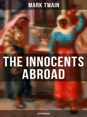 cover image of The Innocents Abroad (Illustrated)