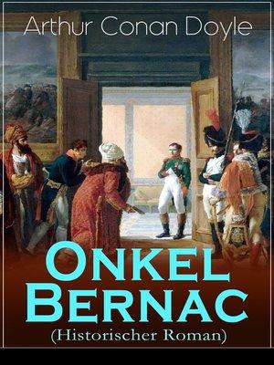 cover image of Onkel Bernac (Historischer Roman)