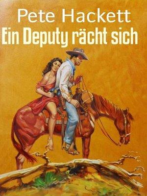 cover image of Ein Deputy rächt sich