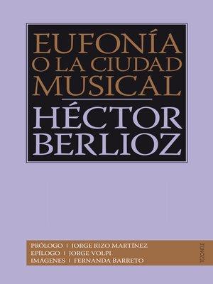 cover image of Eufonía o la ciudad musical