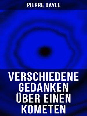 cover image of Verschiedene Gedanken über einen Kometen