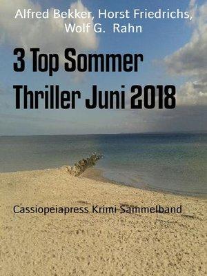 cover image of 3 Top Sommer Thriller Juni 2018